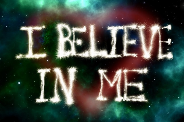 """I Believe in Me"" sign."